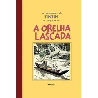 Livro - As aventuras de Tintim – A orelha lascada - Hergé - Globo