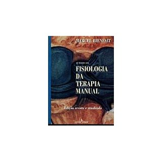 Livro - As Bases da Fisiologia da Terapia Manual - Bienfait