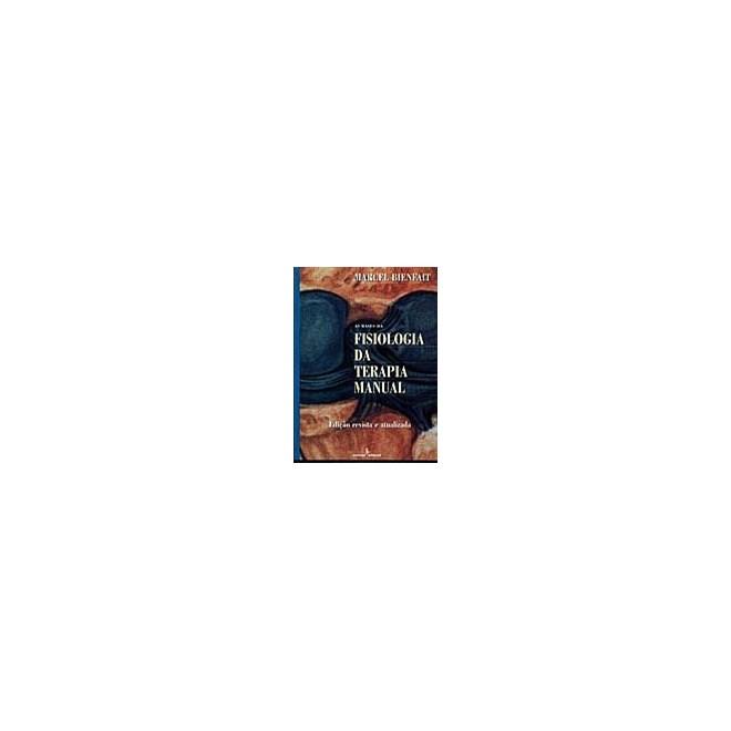 Livro - As Bases da Fisiologia da Terapia Manual - Bienfait