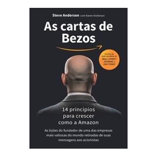 Livro - As cartas de Bezos - 14 princípios para crescer como a Amazon - Anderson 1º edição