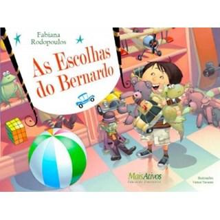 Livro  - As escolhas do Bernardo - Rodopoulos - Mais Ativos-