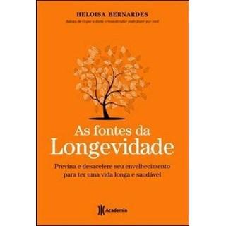 Livro - As Fontes da Longevidade - Bernardes