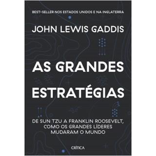 Livro - As Grandes Estratégias - Gaddis - Planeta