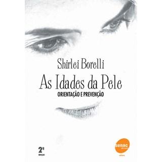 Livro - As Idades da Pele - Borelli TF