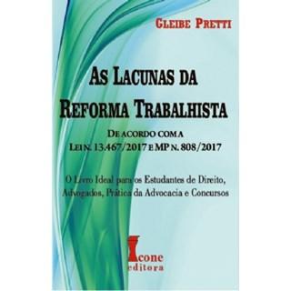 Livro - As Lacunas da Reforma Trabalhista - Pretti