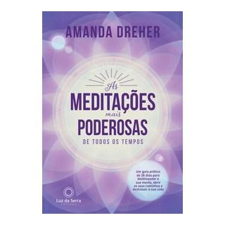 Livro - As Meditações Mais Poderosas de Todos os Tempos - Dreher 1º edição