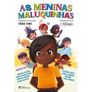 Livro As Meninas Maluquinhas - Delgado - Melhoramentos