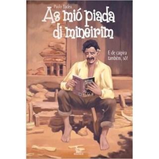 Livro - As Mio Piada Di Mineirim - Tadeu