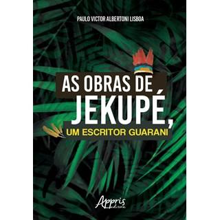 Livro - As Obras de Jekupé, um Escritor Guarani - Lisboa