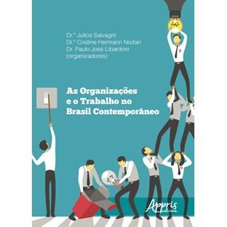 Livro - As Organizações e o Trabalho no Brasil Contemporâneo - Salvagni