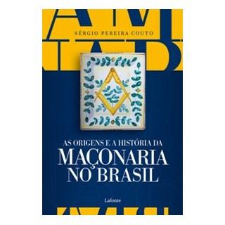Livro - As Origens e a História da Maçonaria No Brasil - Pereira Couto 1º edição