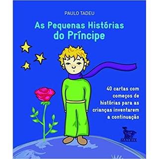 Livro - As Pequenas Histórias do Príncipe - Tadeu - Baralho