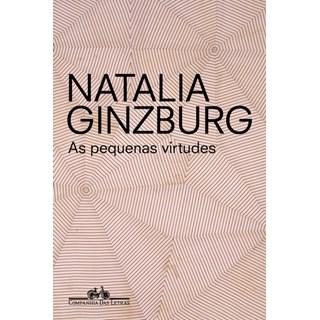 Livro - As Pequenas Virtudes - Natalia Ginzburg