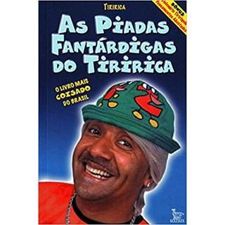 Livro - As Piadas Fantárdigas Do Tiririca - Tiririca