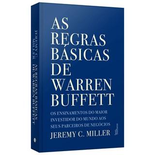 Livro As Regras Básicas de Warren Buffett - Miller - Best Business