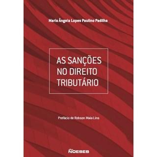 Livro - As Sanções no Direito Tributário - Padilha