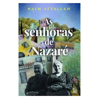 Livro - As senhoras de Nazaré - Attallah 1º edição