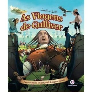 Livro - As Viagens de Gulliver - Prepare Sua Bússola Para Uma Jornada de Surpresas Incríveis - Swift