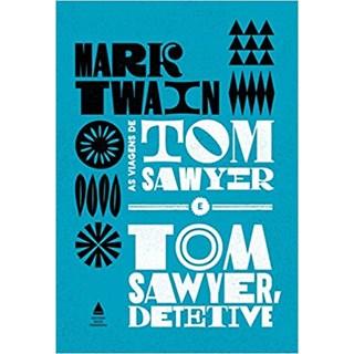 Livro - As Viagens de Tom Sawyer e Tom Sawyer Detetive - Twain - Nova Fronteira