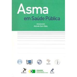 Livro - Asma em Saúde Pública - Cerci Neto