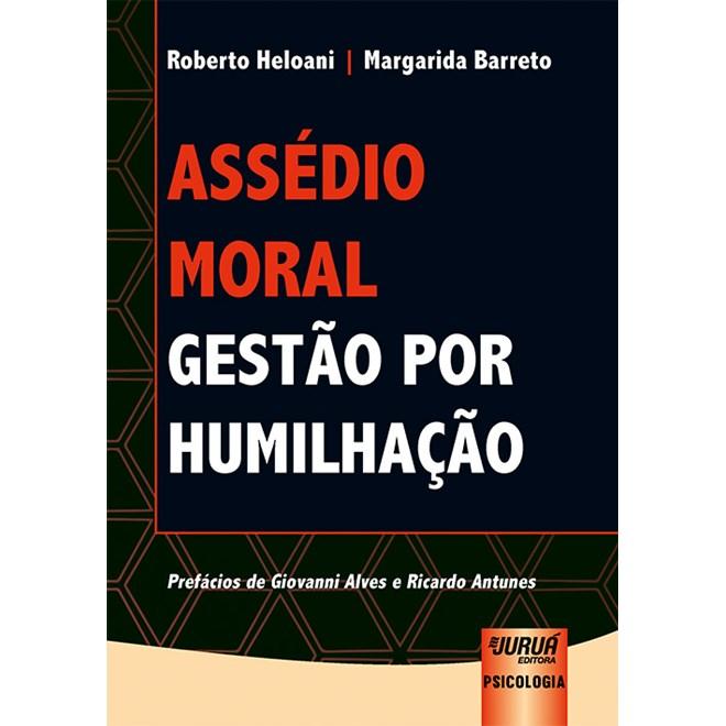 Livro - Assédio Moral - Barreto - Juruá