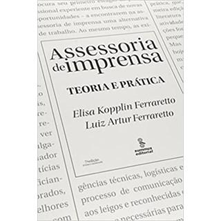 Livro - Assessoria de Imprensa: Teoria e Prática - Ferraretto - Summus