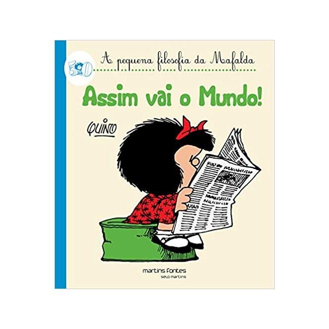 Livro - Assim Vai o Mundo! - Quino - Martins Fontes