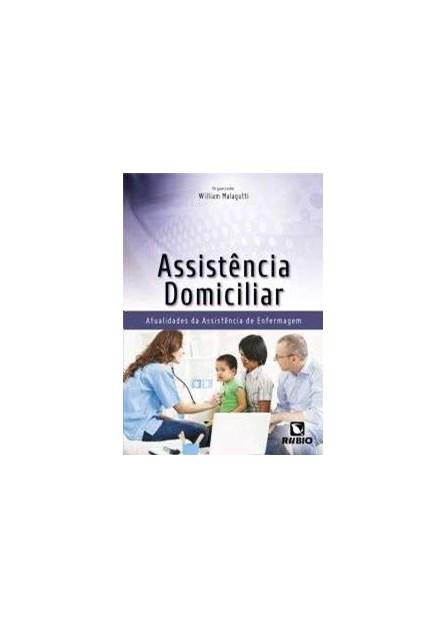 Livro - Assistência Domiciliar Atualidades da Assistência de Enfermagem - Malagutti