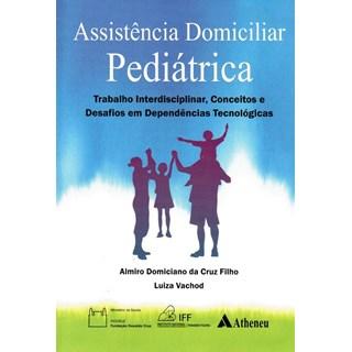 Livro - Assistência Domiciliar Pediátrica - Cruz Filho