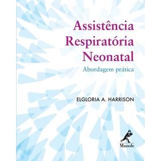 Livro - Assistência Respiratória Neonatal - Abordagem Prática - Harrison