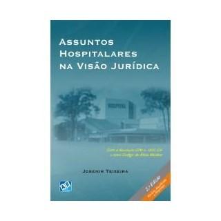 Livro - Assuntos Hospitalares na Visão Jurídica - Teixeira