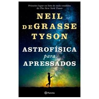 Livro - Astrofísica para apressados - deGrasse Tyson 2º edição