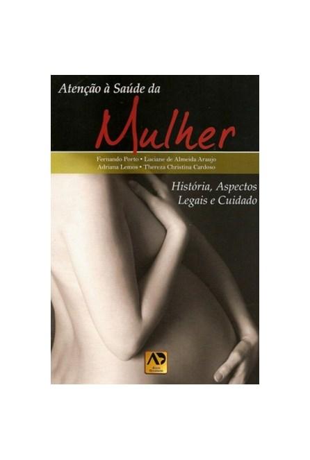 Livro - Atenção à Saúde da Mulher - Porto