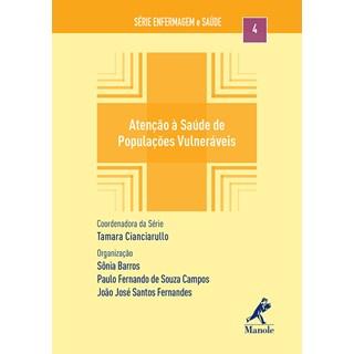 Livro - Atenção à Saúde de Populações Vulneráveis - Barros