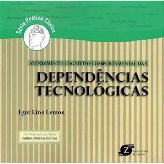 Livro - Atendimento Cognitivo-Comportamental das Dependências Tecnológicas - Lemos