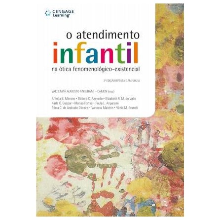 Livro - Atendimento Infantil na Ótica Fenomenológico-Existencial, O - Angerami-Camon