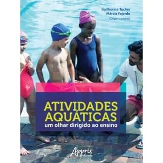 Livro - Atividades Aquáticas: Um Olhar Dirigido ao Ensino - Fajardo - Appris