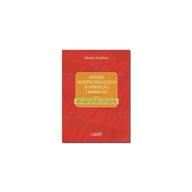 Livro - Atividades Neuropsicopedagógicas de Intervenção e Reabilitação Vol. 4 - Sampaio