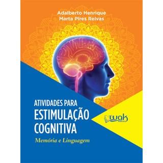 Livro - Atividades Para Estimulação Cognitiva - Memória e Linguagem  - Henrique