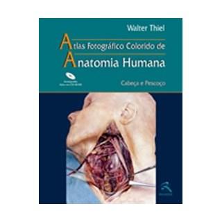 Livro - Atlas Anatomia Humana - Cabeça e Pescoço - Thiel