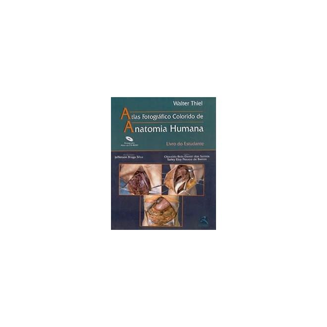 Livro - Atlas Anatomia Humana - Livro do Estudante - Thiel