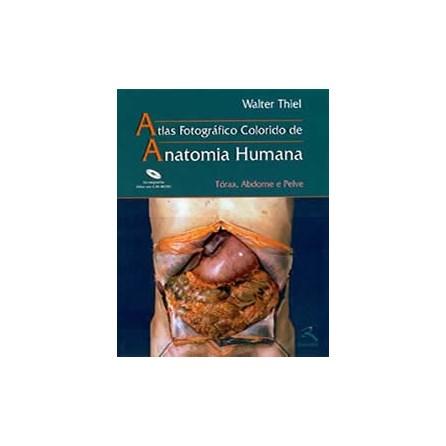 Livro - Atlas Anatomia Humana - Tórax, Abdome e Pelve - Thiel