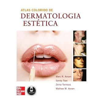 Livro - Atlas Colorido de Dermatologia Estética - Avram