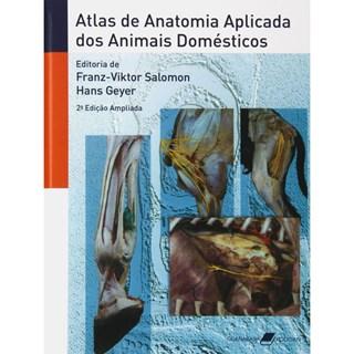 Livro - Atlas de Anatomia Aplicada dos Animais Domésticos - Salomon