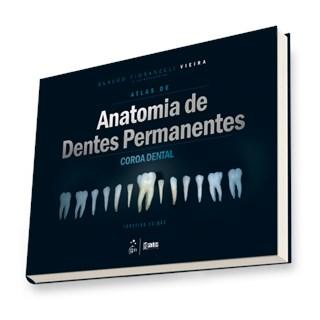 Livro - Atlas de Anatomia de Dentes Permanentes - Vieira