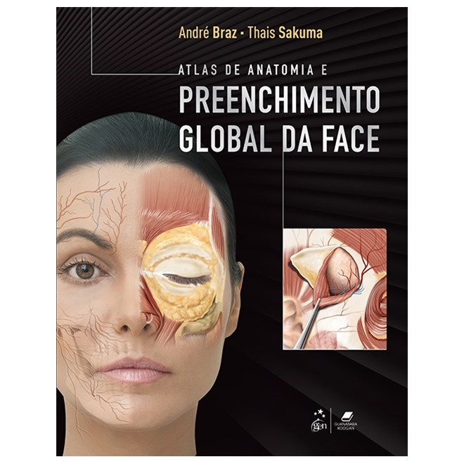 Livro - Atlas de Anatomia e Preenchimento Global da Face - Braz