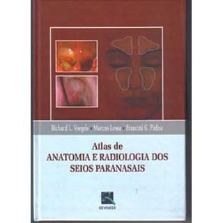 Livro - Atlas de Anatomia e Radiologia dos Seios Paranasais - Voegels