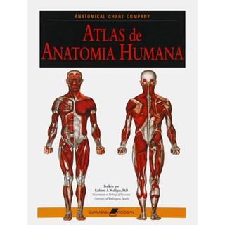 Livro - Atlas de Anatomia Humana - Anatomical Chart Company - Springhouse Corporation