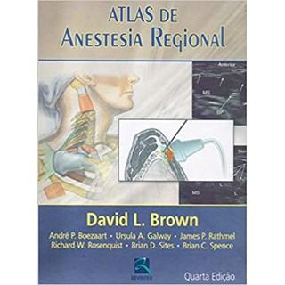 Livro - Atlas De Anestesia Regional - Brow