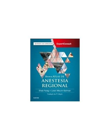 Livro - Atlas de Anestesia Regional - Brown